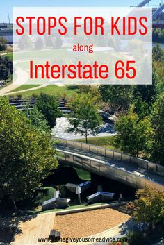 Interesting Road Trip Stops. A list of fun stops along I-65 for your next family road trip via @someadvice