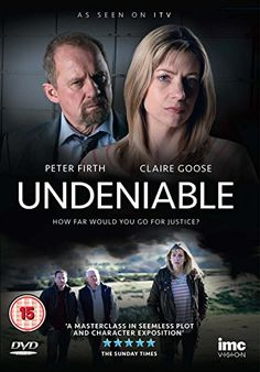 Undeniable - Claire Goose & Peter Firth - As Seen on ITV1 [DVD] IMC Vision http://www.amazon.co.uk/dp/B00RCYDMFW/ref=cm_sw_r_pi_dp_LS3Wwb0Z7D0XQ