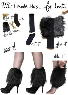 DIY. Cut into rectangles that will measure around your ankles. Use a hot glue gun to secure onto a sock tube (which is made by snipping off the footies). Slip on, and slide a bootie on your paws for a ferocious combo!
