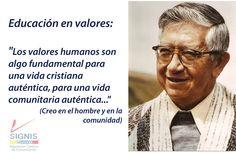 Los valores humanos son fundamentales para una vida cristiana auténtica (Taita Leonidas Proaño)