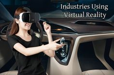 The blog described about the different types of industries using virtual reality technology.