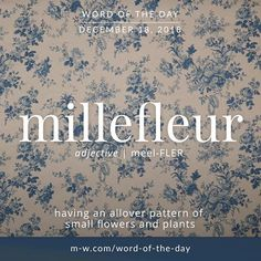 Millefleur - Word of the Day Rare Words, Powerful Words, Latin Words, New Words, Fancy Words, Cool Words, Beautiful Words In English, Intelligence Is Sexy
