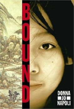 Bound (Book) : Napoli, Donna Jo : In a novel based on Chinese Cinderella tales, fourteen-year-old stepchild Xing-Xing endures a life of neglect and servitude, as her stepmother cruelly mutilates her own child's feet so that she alone might marry well. Traditional Fairy Tales, Find A Husband, Evil Stepmother, Step Kids, Bound Book, Books For Teens, High Fantasy, Retelling, Historical Fiction