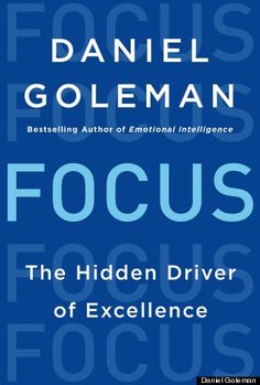 VIDEO: Daniel Goleman talks with HuffPost Live about his new book, FOCUS: The Hidden Driver of Excellence. #focus