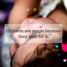 A daily reminder to look for the magic around you. Daily Reminder, Family Quotes, Parenting, Magic, Children, Kids, Quotes About Family, Childcare, Parents