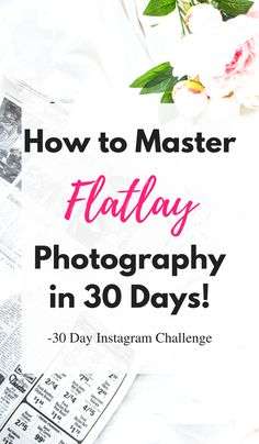 An article about photography tips and tricks for better photos for Instagram and blogs.
