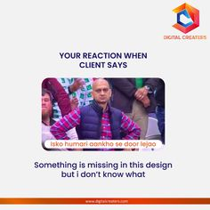 """Is this your reaction when your client is unsure about the design by saying that """"SOMETHING IS MISSING""""! We know how you feel designers! Stay connected for more such interesting content related to digital marketing and web development. #digitalmarketing #clients #designers #designs #graphicdesigners #services #socialmediamarketing #socialmedia #branding #SEO #trending #OnlineMarketing #business #digitalcreaters #Advertising #webdesign #creatives #growyourbusiness #growyourbrand Best Marketing Companies, Best Digital Marketing Company, Digital Marketing Services, Online Marketing, Social Media Marketing, Best Web Development Company, Marketing Poster, Digital Trends, Business Website"""