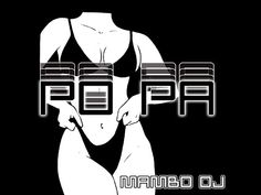 PO PA 🍑 - RKT - MAMBO DJ ! 🏖 - YouTube Dj Mp3, Me Me Me Song, Songs, Superhero, Youtube, Musica, Song Books, Youtubers, Youtube Movies