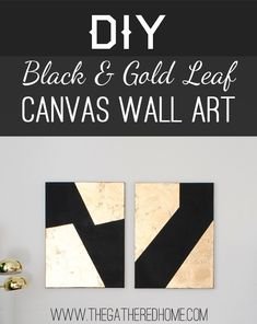 DIY Black & Gold Leaf Canvas Wall Art via The Gathered Home.