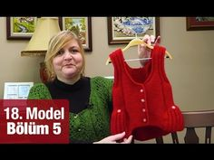 18. Model (5/5) ● Örgü Modelleri - YouTube Knitting Videos, Crochet Videos, Crochet For Kids, Knit Crochet, Baby Knitting Patterns, Crochet Patterns, Moda Emo, Baby Vest, Travel Size Products