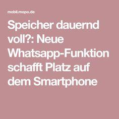 Speicher dauernd voll?: Neue Whatsapp-Funktion schafft Platz auf dem Smartphone
