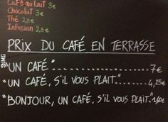Here's the French Restaurant That Gives Polite Customers a #9IMG #funny #meme
