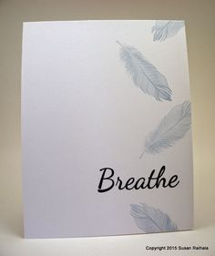Simplicity: When Bad Things Happen. Feather Cards, Bird Cards, Sympathy Cards, Halloween Cards, Stamping Up, Greeting Cards Handmade, Messages, Homemade Cards, Making Ideas