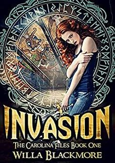 Three sisters, one power, and an evil out to destroy everything in its path. Invasion is the first installment in The Carolina Files series by Willa Blackmore. Perfect for readers of gritty, fun urban fantasy in the vein of the hit TV show Supernatural. Dangerous Woman, Fantasy Books, Werewolf, Book 1, Supernatural, Author, Three Sisters, Urban, Movie Posters
