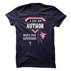 I am AUTHOR,what is your superpower? - #softball shirt #purple sweater. ORDER HERE => https://www.sunfrog.com/LifeStyle/I-am-AUTHOR-you-can-not-scare-me.html?68278