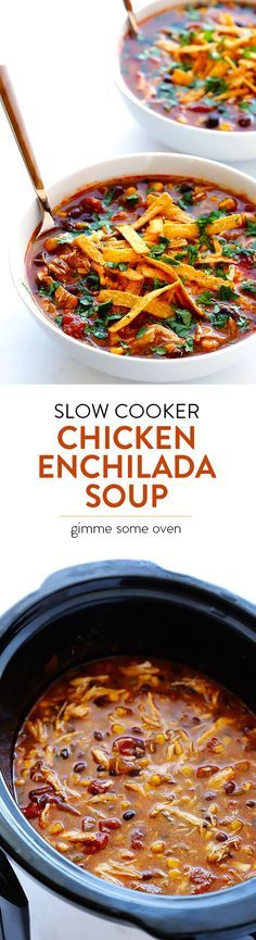 Let your crock pot do all of the work with this Slow Cooker Chicken Enchilada Soup.  It only takes minutes to prep, and it's MUY delicioso!   gimmesomeoven.com
