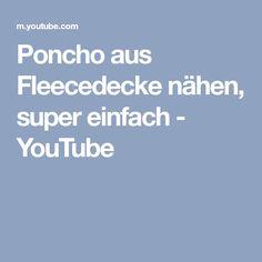 Poncho aus Fleecedecke nähen, super einfach - YouTube
