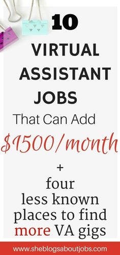 Virtual assistant: Are you interested in becoming a virtual assitant? Tis post outline 10 places yous hould try out for VA Jjobs as well as 4 facebook groups where you can find great VA gigs.