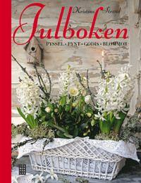 Julboken : pyssel, pynt, godis, blommor (inbunden)