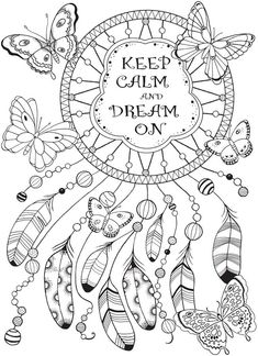 Free Coloring Pages for Adults - Free Coloring Pages for Adults , the Best Free Adult Coloring Book Pages Dream Catcher Coloring Pages, Quote Coloring Pages, Printable Adult Coloring Pages, Free Coloring Pages, Coloring Sheets, Coloring Books, Dream Catcher Drawing, Dream Catchers, Colouring Pages For Adults