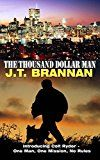 Free Kindle Book -   THE THOUSAND DOLLAR MAN: Introducing Colt Ryder - One Man, One Mission, No Rules Check more at http://www.free-kindle-books-4u.com/action-adventurefree-the-thousand-dollar-man-introducing-colt-ryder-one-man-one-mission-no-rules/
