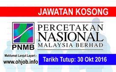 Jawatan Kosong Percetakan Nasional Malaysia Berhad (PNMB) (30 Oktober 2016)   Kerja Kosong Percetakan Nasional Malaysia Berhad (PNMB) Oktober 2016  Permohonan adalah dipelawa kepada warganegara Malaysia bagi mengisi kekosongan jawatan di Percetakan Nasional Malaysia Berhad (PNMB) Oktober 2016 seperti berikut:- 1. KERANI 2. SALES CONSULTANT 3. OPERATIONS EXECUTIVE 4. FINANCE SUPERVISOR 5. OPERATIONS EXECUTIVE  MUAT TURUN SYARAT KELAYAKANMUAT TURUN BORANG PERMOHONAN Banyak perubahan telah…