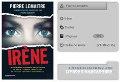Livros e marcadores: Irène de Pierre Lemaitre