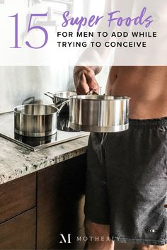 A good fertility diet is for men too! While trying to conceive get your guy involved in the kitchen with these superfood recipeswhile asking him to avoid these other six babymaking no-nos. Fertility Food For Women, Foods To Boost Fertility, Fertility Boosters, Fertility Smoothie, Natural Fertility, Fertility Diet, Fertility Help, Fertility Medications, Fertility Doctor