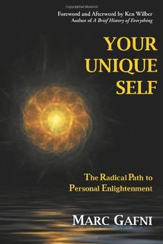 Your Unique Self: The Radical Path to Personal Enlightenment by Marc Gafni http://www.amazon.com/dp/1467522775/ref=cm_sw_r_pi_dp_CD1evb1CQ7NWY