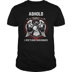 Cool  ABHOLD FAMILY LIFETIME MEMBER Shirts & Tees #tee #tshirt #named tshirt #hobbie tshirts #abhold