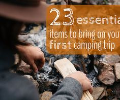 23 Essential Items to Bring on Your First Camping Trip