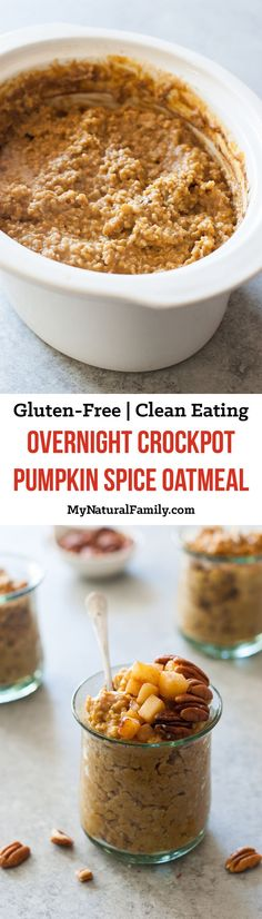 Overnight Crockpot Pumpkin Spice Oatmeal Recipe {Clean Eating, Gluten Free} - This oatmeal recipe is easy to throw together before you go to bed and you will love to wake up to the smell of pumpkin and spices.