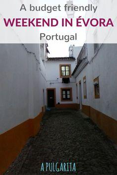 A budget friendly weekend in Évora, Portugal