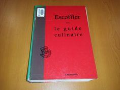 Título: Le guide culinaire aide - mémoire de cuisine pratique /  Autor: Escoffier, Auguste / Ubicación: FCCTP – Gastronomía – Tercer piso / Código:  G/FR/ 641.5 E79G