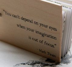 3  x 2 Wood Mini Notepad (Mark Twain - You cant depend on your eyes..) via Etsy