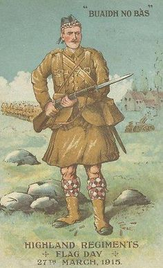 A coulorful postcard promoting the Highland Regiments Flag Day in March 1915