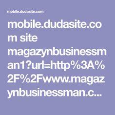 mobile.dudasite.com site magazynbusinessman1?url=http%3A%2F%2Fwww.magazynbusinessman.com%2F2016%2F07%2Fkruczek-prawny-pomaga-uniknac-pacenia.html%3Fm%3D1%23.V4AQDDX3SSq&utm_referrer=