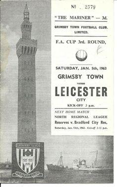 Grimsby v Leicester FAC Jan 1963 Leicester on their way to Final Grimsby Town Fc, London Football, Sir Alex Ferguson, Goodison Park, Leeds United, Football Program, Sunderland, Next At Home, Leicester