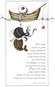 No te rindas, por favor no cedas, aunque el frío queme, aunque el miedo muerda, aunque el sol se esconda, y se calle el viento, aún hay fuego en tu alma, aún hay vida en tus sueños. Porque la vida es tuya y tuyo también el deseo, porque cada día es un comienzo nuevo, porque esta es la hora y el mejor momento.   Mario Benedetti
