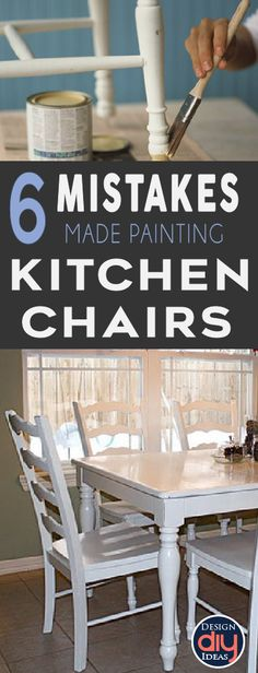 Painting kitchen chairs is like riding a roller coaster. Learn for others mistakes before you start your diy project, and get beautiful results!
