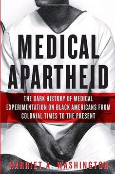 'Medical Apartheid' Tracks History of Abuses