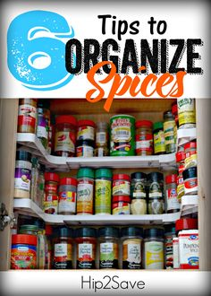 6 Tips to Organize Cooking Spices. Are you finding it difficult to find your spices, here are 6 ways to keep your spices organized. Discover more tips and tricks at Hip2Save.com