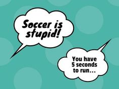 A funny Football template with turquoise background and white speech bubbles for the black text. A Funny, Hilarious, Football Template, Funny Football, Turquoise Background, Bubbles, Funny Quotes, Jokes, Templates