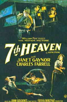 7th Heaven starring Janet Gaynor and Charles Farrel, 1927. #vintage #movies #posters #1920s