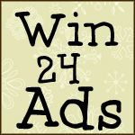 Enter to win 24 ads! Get all of your advertising done in 2013, without spending any money!