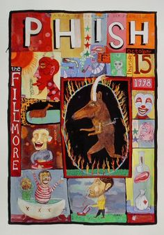 Phish Poster - Rock posters, concert posters, and vintage posters from the Fillmore, Fillmore East, Winterland, Grande Ballroom, Armadillo World Headquarters, The Ark, The Bank, Kaleidoscope Club, Shrine Auditorium and Avalon Ballroom.