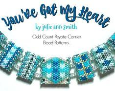 Julie Ann Smith YOU'VE Got My HEART Odd Count Peyote Carrier Bead Patterns