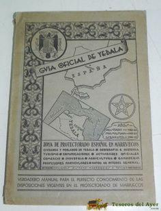 GUIA OFICIAL DE YEBALA, ZONA DE PROTECTORADO ESPAÑOL EN MARRUECOS, ED. HISPANO MARROQUIES, POR JOSE MARIA GONZALEZ DE LARA, CON FIRMA Y DEDICATORIA MANUSCRITA DEL AUTOR, EN FEBRERO DE 1944, 254 PAG. + 2 PLANOS DESPLEGABLES DE LA ZONA, REPLETO DE