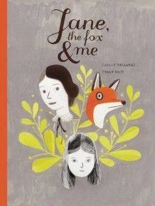 Jane, the Fox & Me av Fanny Britt (Innbundet)