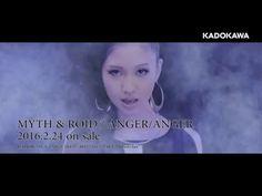 【PM】MYTH&ROID「ANGER/ANGER」Music Clip ショートVer.